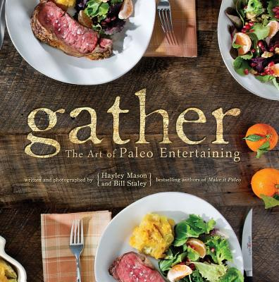 Gather By Staley, Bill/ Mason, Hayley